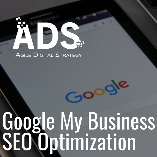 Agile Digital Strategy Product Google My Business Seo Optimization